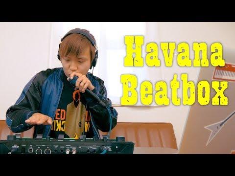 Havana Beatbox (Camila Cabello Cover)