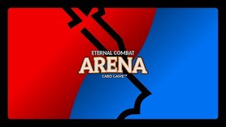 Eternal Combat Arena: An Original Card Game by ThatFriginGuy