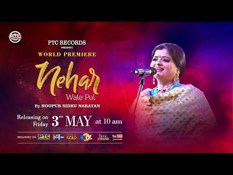 Nehar Wale Pul   Noopur Sidhu Narayan   Promo   PTC Studio   PTC Records