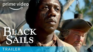 Black Sails - Trailer | Prime Video