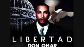 Don Omar- Libertad (Original) (Lo Nuevo) !!