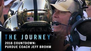 2018 Countdown: Purdue Coach Jeff Brohm | Purdue | Big Ten Football | The Journey