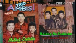 Holong Na Tarhirim ~ Trio Ambisi [Lagu Batak Nostalgia, Lagu Batak Populer]