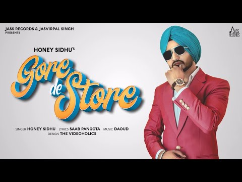 Gore De Store | (Full Song) | Honey Sidhu | Daoud | Latest Punjabi Songs 2020 | Jass Records