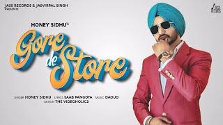 Gore De Store (Honey Sidhu) Mp3 Song Download
