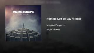 Nothing Left To Say / Rocks