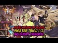 watch he video of [Valiant Force] Revelation of Blood Master Trial 1/2
