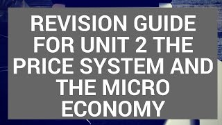 CIE AS Economics (9708) - Unit 2 Revision Guide for Paper 1