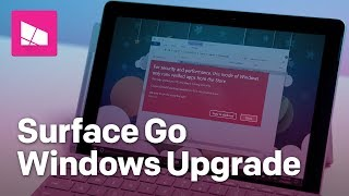 How to upgrade Surface Go to Windows 10 Home