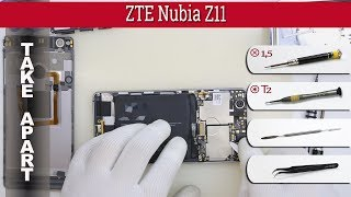 How to disassemble 📱 ZTE Nubia Z11 (NX531J) Take apart Tutorial