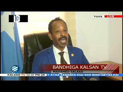 BANDHIGA KALSAN TV  MOOSHINKA LAGA KEENAY MADAXWEYNAHA IYO GXAALADDA SIYAASADEED EE B SOOMAALIYA OO