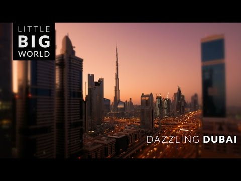 Dazzling Dubai (4k - Time-Lapse  Tilt-Shift)