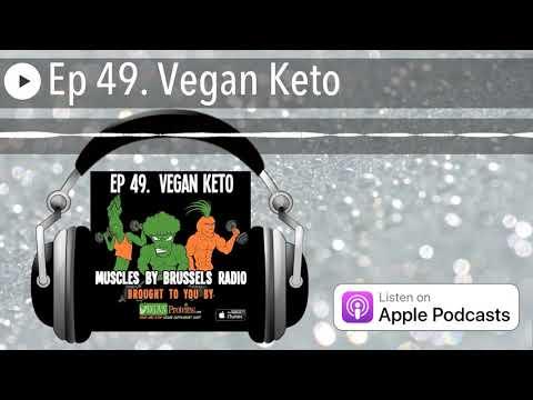 Ep 49. VEGAN KETO | MUSCLES BY BRUSSELS RADIO