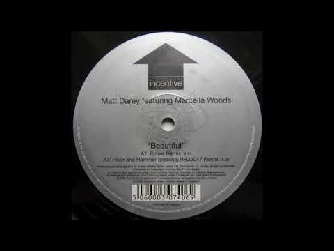 Matt Darey featuring Marcella Woods - Beautiful (Pulser Remix) (2002)
