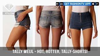 Tally Weijl Presents Hot, Hotter, TALLY-Shorts! The Perfect Denim Shorts   FashionTV   FTV