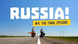 Bicycletouring in Russia - Final Episode