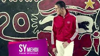 Sy Mehdi - Oh Kora  | سي مهدي - او الكورة ( Music Video )