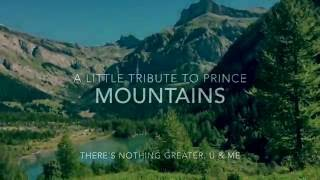 Mountains / Tribute To Prince (HD)