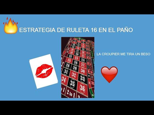 ESTRATEGIA RULETA 16 EN EL PAÑO ,LA CROUPIER ME TIRA UN BESO !! 🔥