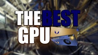 The Best Graphics Card to Buy in 2017/2018 - THE BEST GPU GUIDE (RX Vega Edition!)