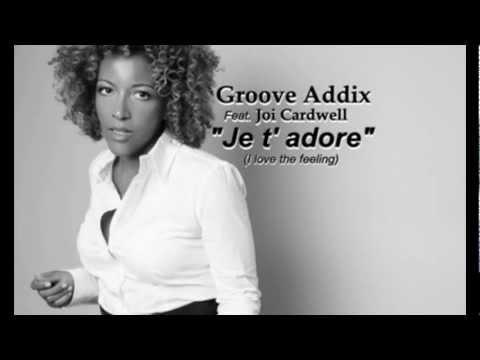 Groove Addix ft. Joi Cardwell
