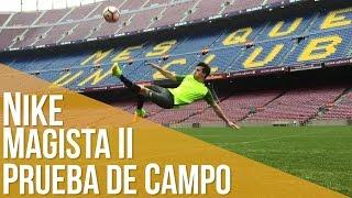 EPIC CAMP NOU Nike Magista II Prueba de Campo