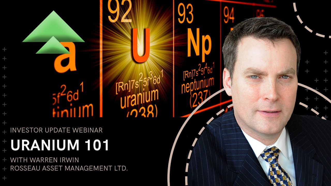 Interview: Warren Irwin on Uranium Investing 101
