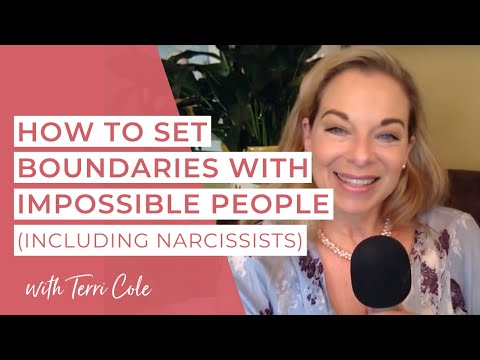 How to set Boundaries with Impossible People including Narcissists Terri Cole 2017 Mp3