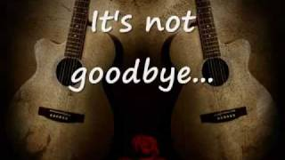 Laura Pausini It S Not Goodbye Lyrics