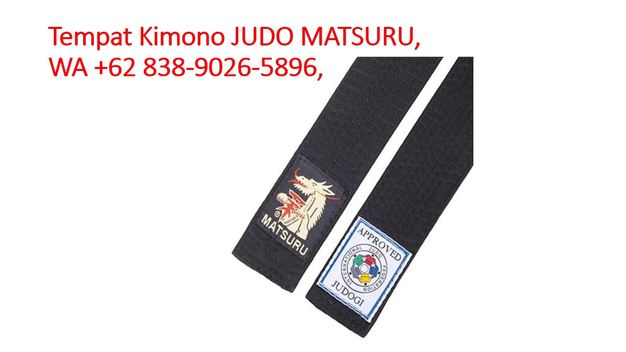Pusat Kimono JUDO MATSURU, WA +62 838-9026-5896, Martial arts Judogi