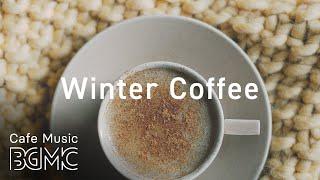 Winter Morning Café Music - Calm Jazz & Bossa Nova
