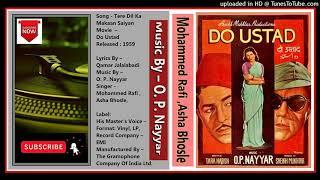 Tere Dil Ka Makaan Saiyan · Asha Bhosle, Mohammed Rafi - Do Ustad 1959 - Vinyl 320kbps