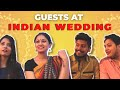 Types Of People At Every Indian Wedding // Captain Nick