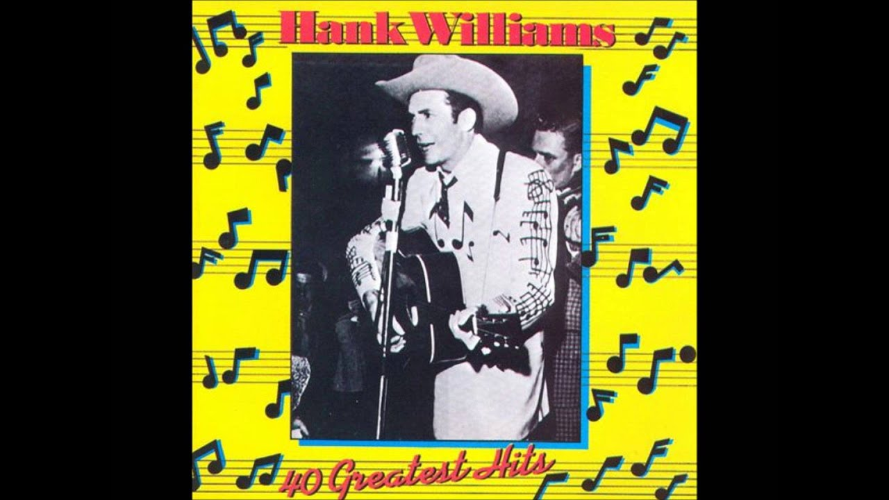 Hank Williams Quot 40 Greatest Hits Quot 1978 Disc 2 Track 20