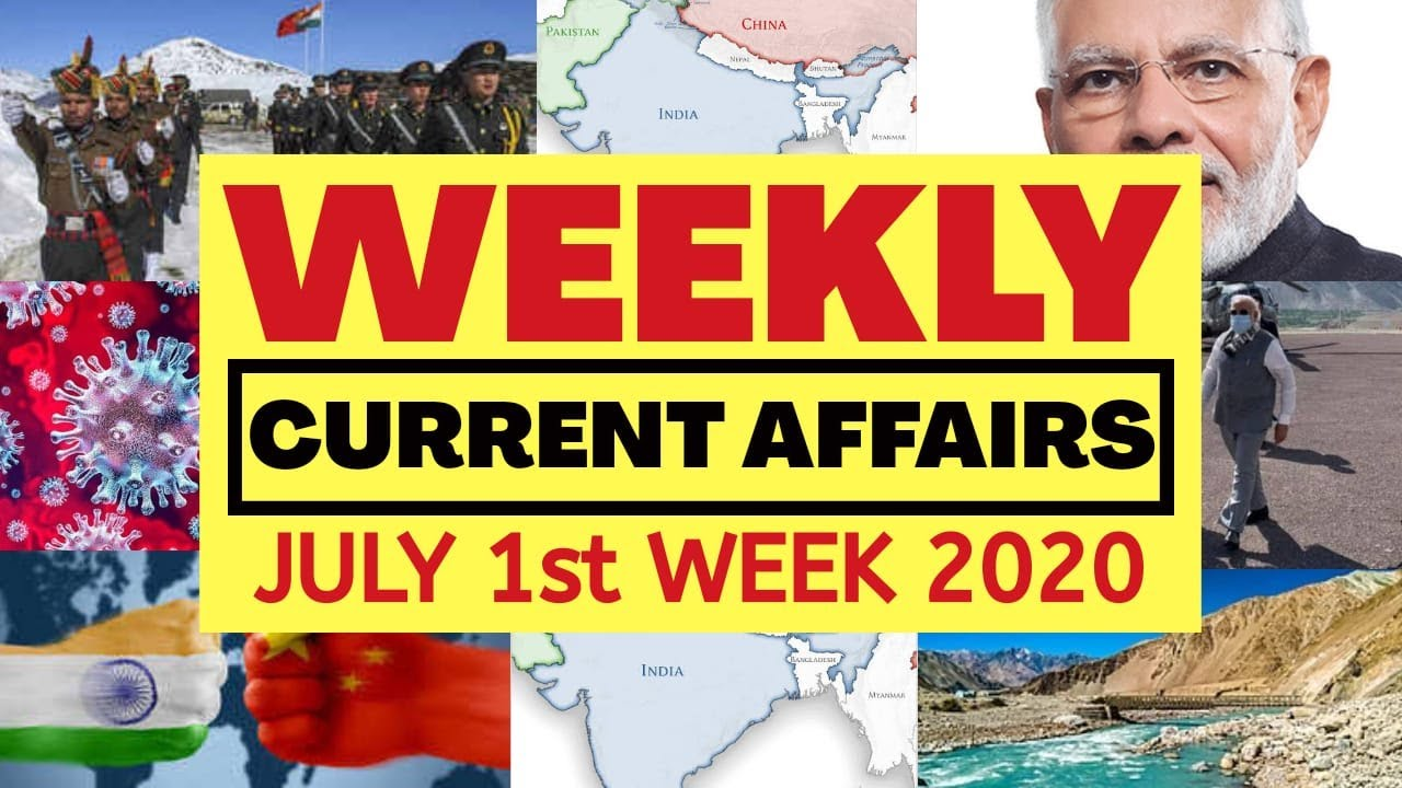 Weekly Current Affairs July 1st Week 2020 I Important Current Affairs 2020 for Defence Exams