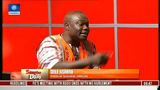 ASUU Strike: Dele Questions Competence Of Labour Minister Pt.3 | Sunrise Daily |