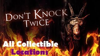 Don't Knock Twice All collectibles Locations