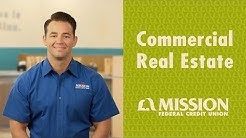 Commercial Real Estate - Mission Fed in a Minute
