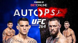 The Autopsy: UFC 264 - Conor McGregor vs Dustin Poirier & Stephen Thompson vs Gilbert Burns - Review