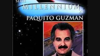 PAQUITO GUZMAN DE PIEL A PIEL
