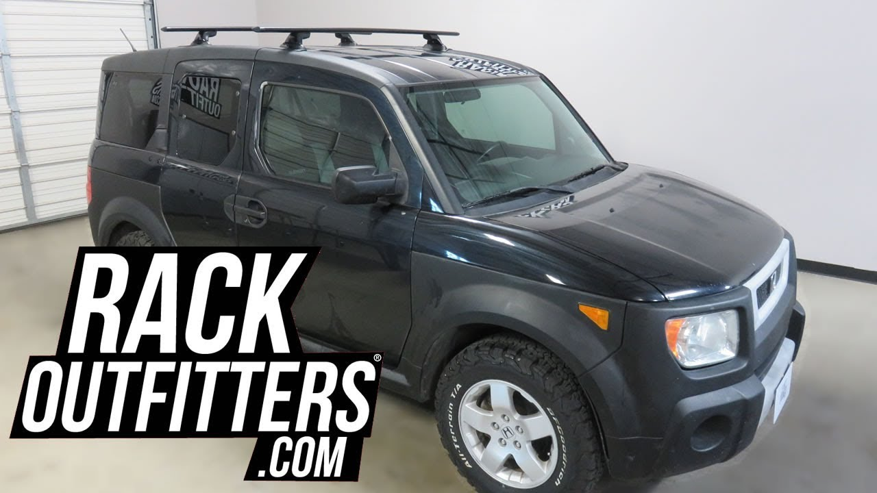 2003 To 2008 Honda Element With Yakima Skyline Jetstream Roof Rack Crossbars Youtube