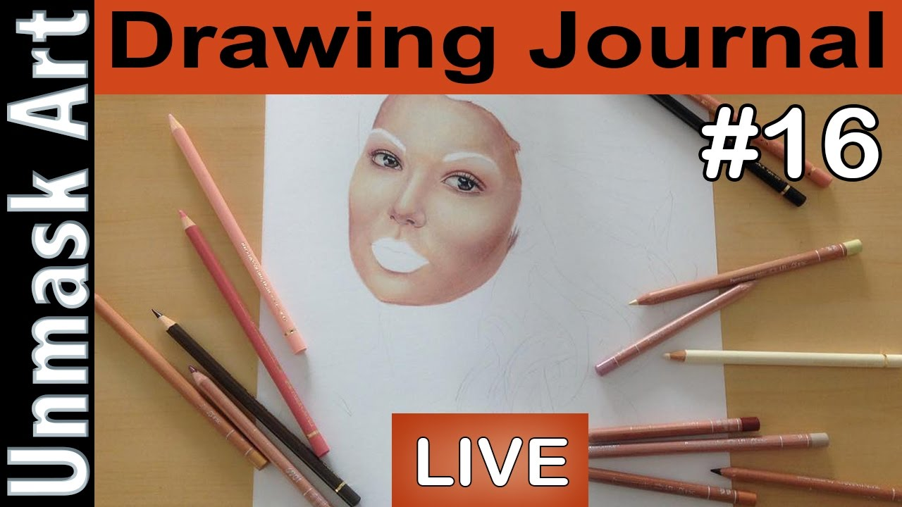 Drawing Journal LIVE #16 \