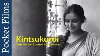 Romantic Bangla Short Film - Kintsukuroi (To Repair With Gold) | Bangla | Pocket Films