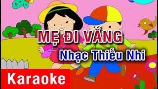 Mẹ Đi Vắng (Karaoke Beat) - Nhạc Thiếu Nhi