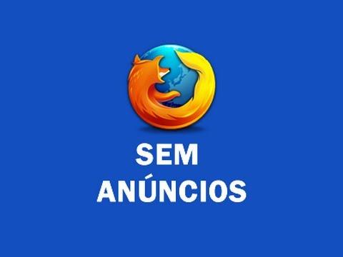 [Tutorial] Tirar anúncios e propagandas do Firefox