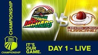 Guyana v Leewards  - Day 1 | West Indies Championship | Thursday 17th January 2019