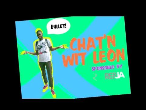 Chat'N W/ Leon Ep.1