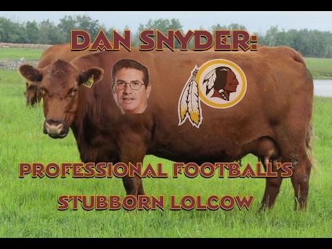 Dan Snyder: Professional Football's Stubborn Lolcow