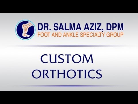 Custom Orthotics by Dr Salma Aziz at Foot and Ankle Specialty Group in Orange County