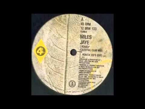 Miles Jaye - Heaven  ( Celestial Club Mix )